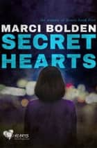 Secret Hearts ebook by Marci Bolden