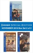 Harlequin Special Edition November 2019 - Box Set 2 of 2 ebook by Melissa Senate, Shirley Jump, Laurel Greer