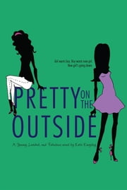 Pretty on the Outside ebook by Kate Kingsley