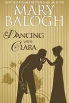 Dancing with Clara ebook by