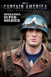 Captain America: Operation: Super-Soldier ebook by Elizabeth Rudnick