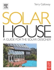 Solar House ebook by Terry Galloway