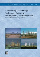 Accelerating Clean Energy Technology Research, Development, And Deployment: Lessons From Non-Energy Sectors ebook by Avato Patrick; Coony Jonathan d'Entremont