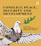 Conflict, Peace, Security and Development ebook by Helen Hintjens,Dubravka Zarkov