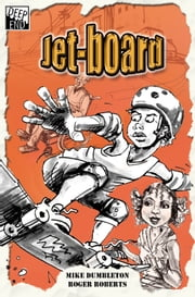 Jet-board ebook by Mike Dumbleton,Roger Roberts
