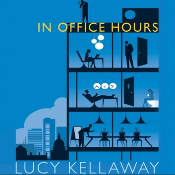 In Office Hours audiobook by Lucy Kellaway