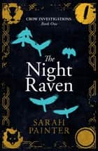 The Night Raven ebook by