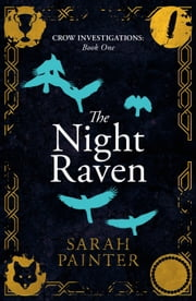 The Night Raven ebook by Sarah Painter