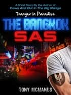 The Bangkok SAS ebook by Tony McManus