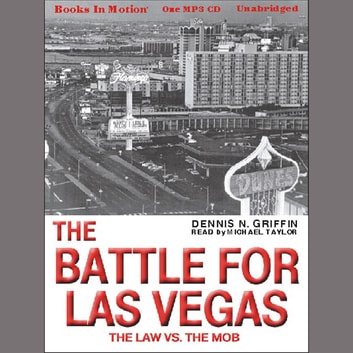 The Battle For Las Vegas audiobook by Dennis N. Griffin