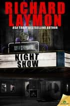 Night Show ebook by Richard Laymon