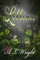Lillian ebook by A L Wright