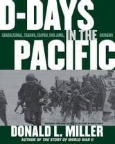 D-Days in the Pacific ebook by Donald L. Miller