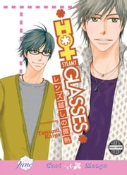 Hot Steamy Glasses ebook by Tatsumi Kaiya