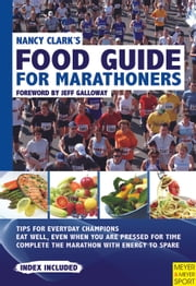 Nancy Clark's Food Guide for Marathoners ebook by Nancy Clark