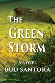 The Green Storm ebook by Bud Santora