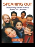 Speaking Out ebook by Jack Zipes