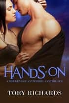 Hands-On ebook by Tory Richards