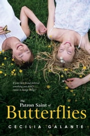 The Patron Saint of Butterflies ebook by Cecilia Galante