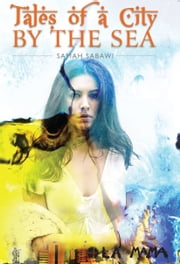 Tales of a City by the Sea ebook by Samah Sabawi