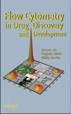 Flow Cytometry in Drug Discovery and Development ebook by Virginia Litwin,Philip Marder