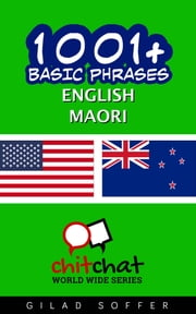 1001+ Basic Phrases English - Maori ebook by Gilad Soffer
