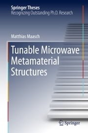 Tunable Microwave Metamaterial Structures ebook by Matthias Maasch