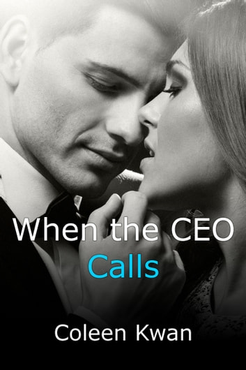 When the CEO Calls ebook by Coleen Kwan