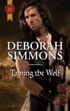 Taming The Wolf ebook by