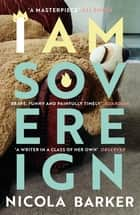 I Am Sovereign ebook by Nicola Barker