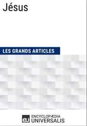 Jésus ebook by Encyclopaedia Universalis, Les Grands Articles