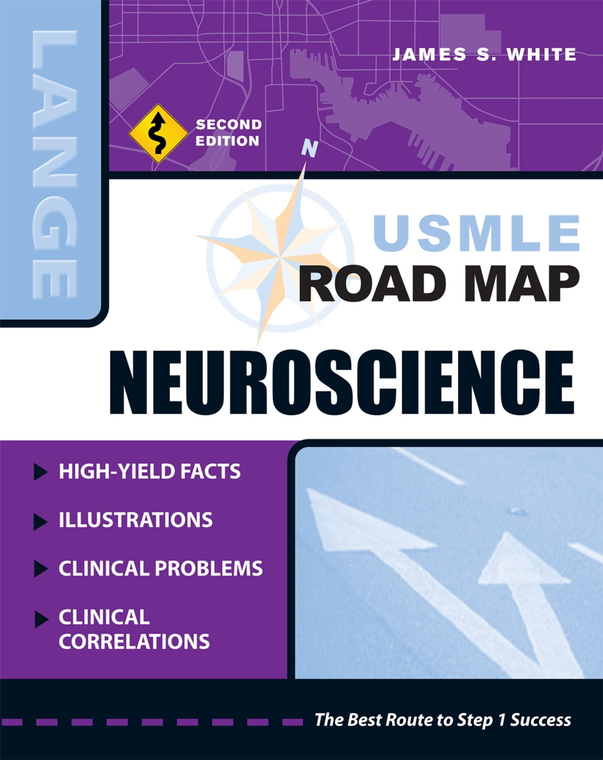 Usmle Road Map Neuroscience Second Edition Ebook By James S White