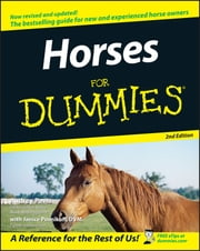 Horses For Dummies ebook by Audrey Pavia, Janice Posnikoff D.V.M.
