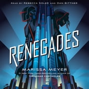 Renegades audiobook by Marissa Meyer