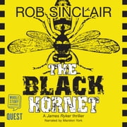 The Black Hornet (James Ryker Book 2) audiobook by Rob Sinclair