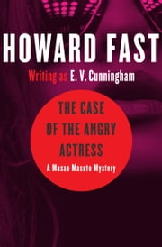 The Case of the Angry Actress ebook by Kobo.Web.Store.Products.Fields.ContributorFieldViewModel