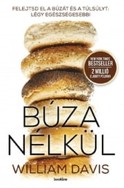 Búza nélkül ebook by William Davies