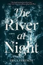 Ebook The River at Night di Erica Ferencik