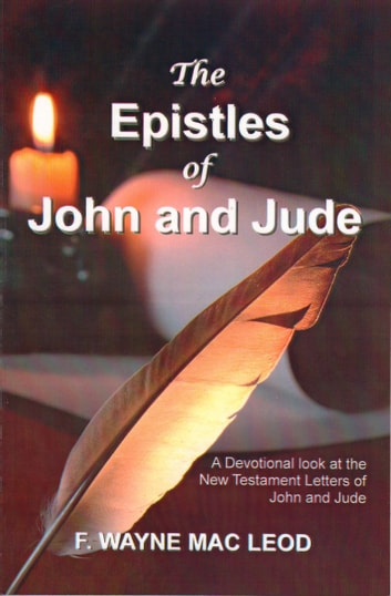 The Epistles of John and Jude ebook by F. Wayne Mac Leod