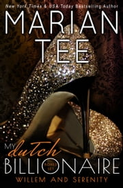 My Dutch Billionaire (Complete Trilogy) ebook by Marian Tee