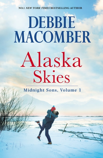 Alaska Skies/Brides For Brothers/The Marriage Risk/Daddy's Little ebook by Debbie Macomber