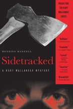 Sidetracked, A Kurt Wallander Mystery