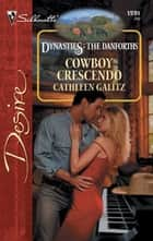 Cowboy Crescendo ebook by Cathleen Galitz