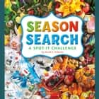 Season Search - A Spot-It Challenge audiobook by Sarah Schuette
