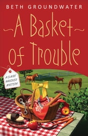 A Basket of Trouble ebook by Beth Groundwater