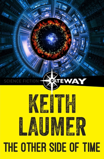 The Other Side of Time ebook by Keith Laumer