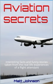 Aviation secrets ebook by Matt Johnson