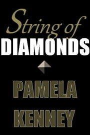 String of Diamonds ebook by Pamela Kenney