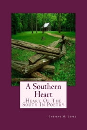 A Southern Heart ebook by Cheyene Lopez