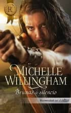 BRUMAS DE SILENCIO ebook by MICHELLE WILLINGHAM
